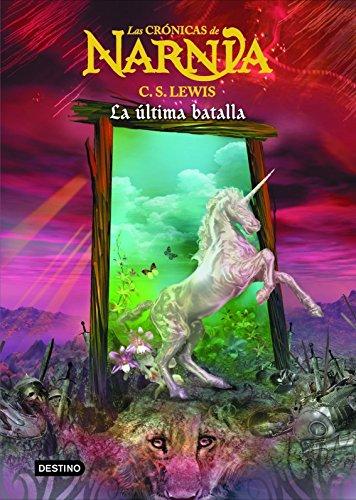 La última batalla: Las Crónicas de Narnia 7