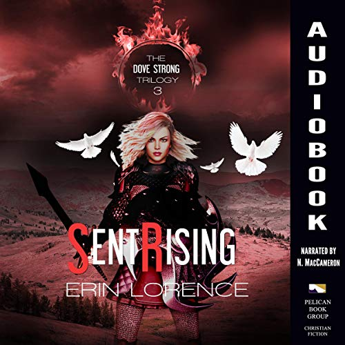Sent Rising Audiobook By Erin Lorence cover art