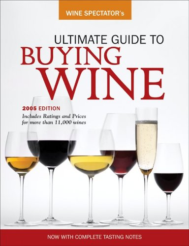 Wine Spectator's Ultimate Buying Guide (Wine Spectator's Ultimate Guide to Buying Wine)