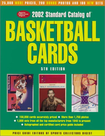 Compare Textbook Prices for Standard Catalog of Basketball Cards: The Most Comprehensive Price Guide Ever Published Tuff Stuff Standard Catalog of Basketball Cards 5th Edition ISBN 0046081003172 by Price Guide Editors of Sports Collectors