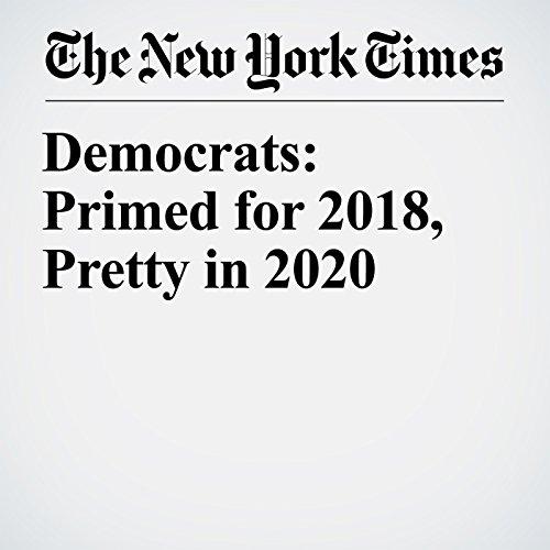Democrats: Primed for 2018, Pretty in 2020 copertina