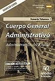 Cuerpo General Administrativo. Administración del Estado. Temario. Volumen 1. Ingreso Libre