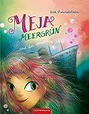 Meja Meergrün und das versunkene Schiff: (Band 3) (German Edition)