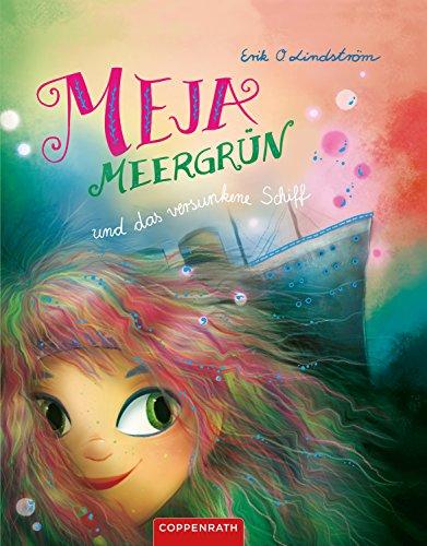 Meja Meergrün und das versunkene Schiff: (Band 3)