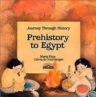 Prehistory to Egypt 0812033906 Book Cover