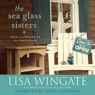 The Sea Glass Sisters     Carolina Chronicles              By:                                                                                                                                 Lisa Wingate                               Narrated by:                                                                                                                                 Sybil Johnson                      Length: 2 hrs and 51 mins     259 ratings     Overall 4.3