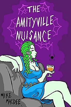 The Amityville Nuisance