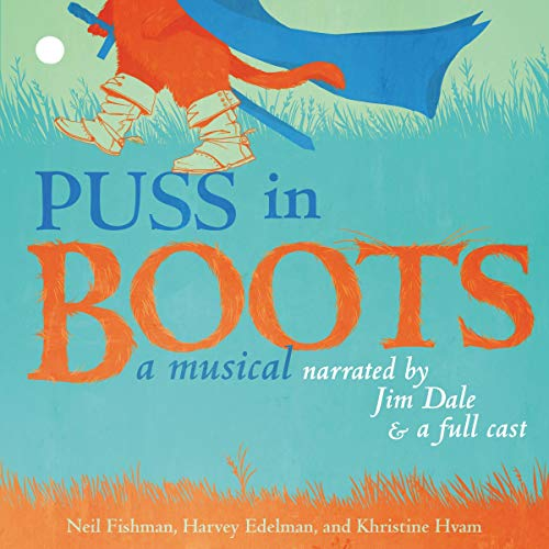 Puss in Boots Audiobook By Neil Fishman, Harvey Edelman, Khristine Hvam cover art