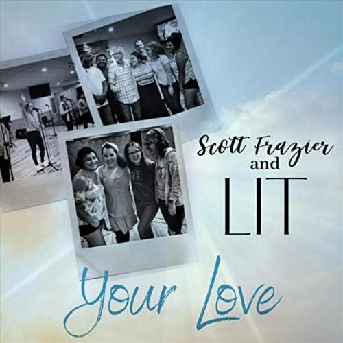 Scott Frazier feat. L.I.T.