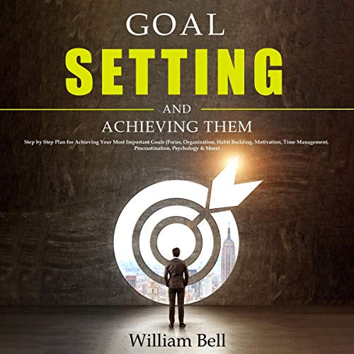 Goal Setting and Achieving Them cover art