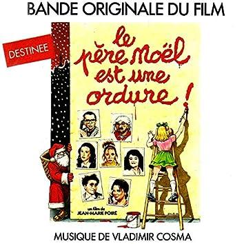 Le Père Noël est une ordure (Bande originale du film de Jean-Marie Poiré)