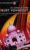 The Sirens Of Titan (S.F. MASTERWORKS) by Kurt Vonnegut (9-Sep-1999) Paperback