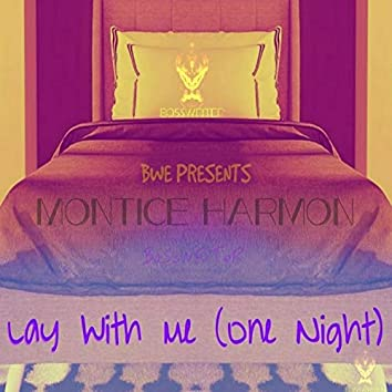 Lay With Me (One Night)