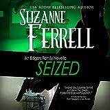 Bargain Audio Book - Seized  An Edgars Family Novella