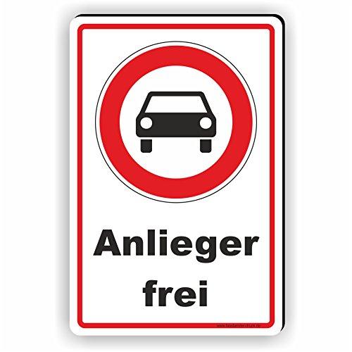EINFAHRT VERBOTEN - Anlieger Frei - SCHILD / D-074 (40x60cm Schild)