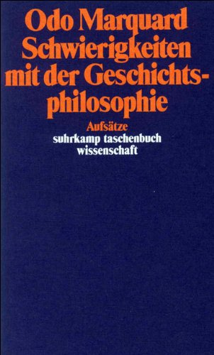 Schwierigkeiten mit der Geschichtsphilosophie: Aufsätze (suhrkamp taschenbuch wissenschaft)