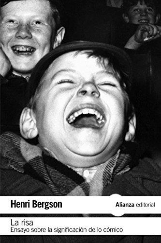 La risa: Ensayo sobre la significación de lo cómico (El libro de bolsillo - Filosofía)