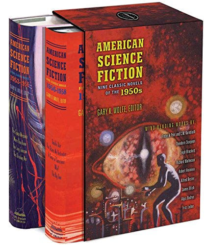Compare Textbook Prices for American Science Fiction: Nine Classic Novels of the 1950s: A Library of America Boxed Set Slp Edition ISBN 9781598531572 by Various,Wolfe, Gary K.