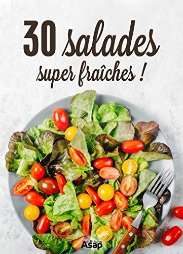 Couverture du livre 30 salades super fraiches !