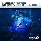 No One Should Be Alone ft Maya Wolff (Original Mix)