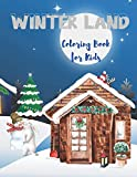 Winter Land: A lovely Winter Coloring Book for Kids Featuring Cute, Fun, and Easy Festive Holiday Illustrations. (Winter holidays)