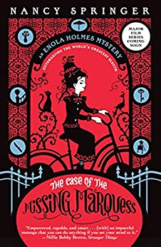 The Case of the Missing Marquess: An Enola Holmes Mystery (English Edition) di [Nancy Springer]