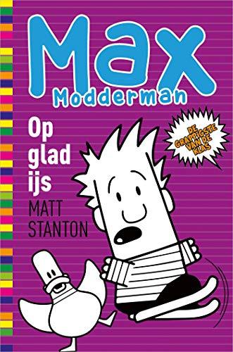 Op glad ijs (Max Modderman Book 5)