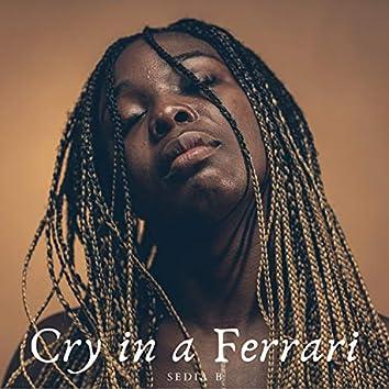 Cry in a Ferrari