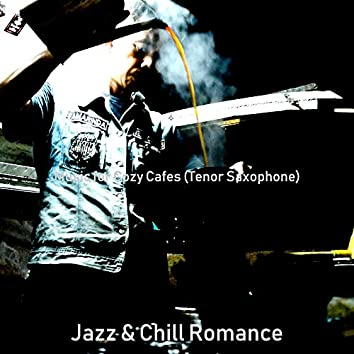 Music for Cozy Cafes (Tenor Saxophone)