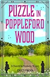 Puzzle in Poppleford Wood (Churchill and Pemberley Series Book 3) (Churchill and Pemberley Cozy Mystery Series)