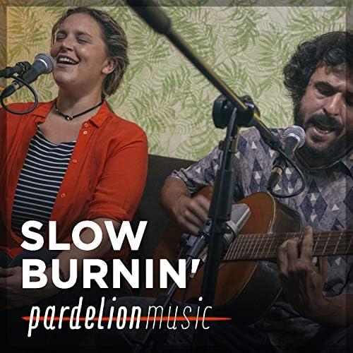 Slow Burnin´ & Pardelion Music