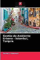 Gestão do Ambiente Urbano - Istambul, Turquia