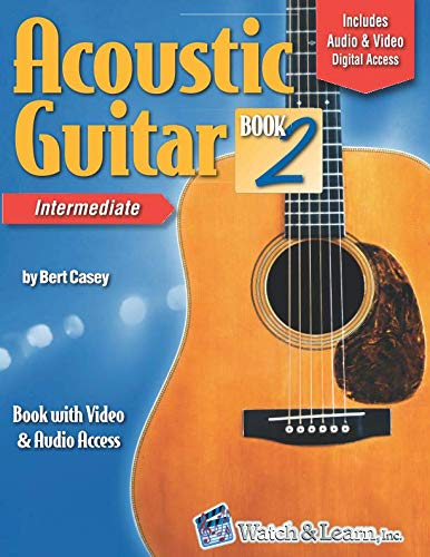 Acoustic Guitar Book 2: with Video & Audio Access (Acoustic Guitar Lessons)