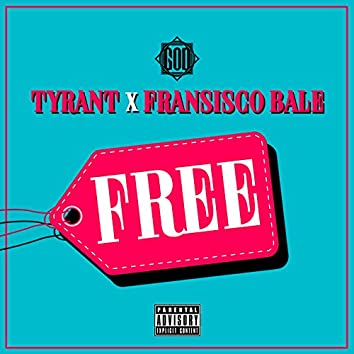 Free (feat. Fransisco Bale)