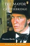 *MAYOR OF CASTERBRIDGE PGRN5 (Penguin Readers (Graded Readers))