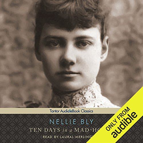 Ten Days in a Mad-House audiobook cover art