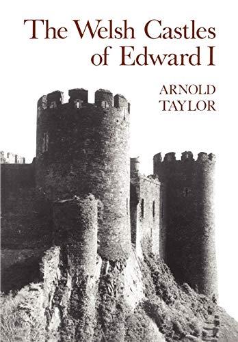 The Welsh Castles of Edward I
