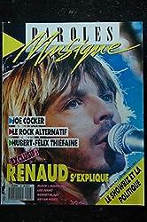 Paroles & Musique 1988 04 n° 6 RENAUD JOE COCKER MAMA BEA LEO FERRE Hubert-Felix THIEFAINE