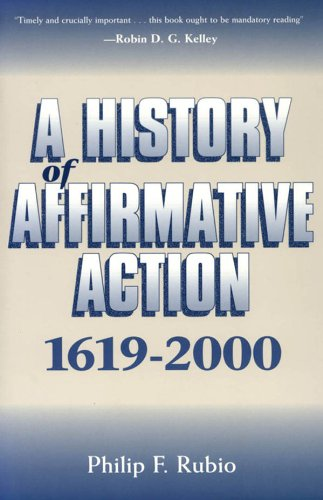 A History of Affirmative Action, 1619-2000 (English Edition)