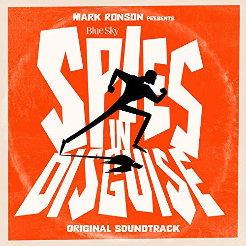 Mark Ronson Presents The Music Of 'Spies In Disguise'