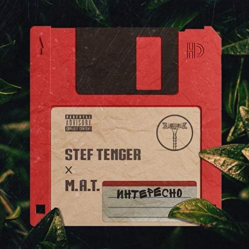 Stef Tenger & M.A.T.