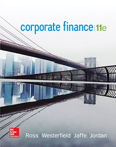 Compare Textbook Prices for Corporate Finance The Mcgraw-hill/Irwin Series in Finance, Insurance, and Real Estate 11 Edition ISBN 9780077861759 by Ross, Stephen,Westerfield, Randolph,Jaffe, Jeffrey,Jordan, Bradford