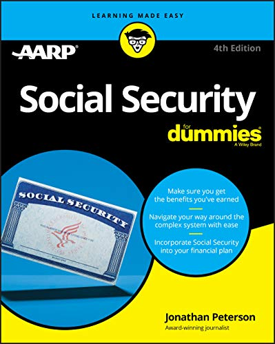 Compare Textbook Prices for Social Security For Dummies 4 Edition ISBN 9781119689928 by Peterson, Jonathan