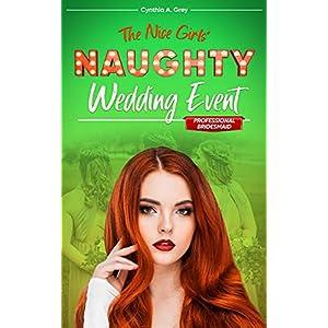 The Professional Bridesmaid: A Curvy Girl Romance (THE NICE GIRLS' NAUGHTY WEDDING EVENT 6)