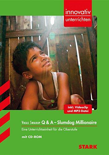 STARK Innovativ Unterrichten - Englisch - Vikas Swarup: Q & A - Slumdog Millionaire