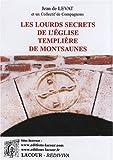 Les lourds secrets de l'église templière de Montsaunes