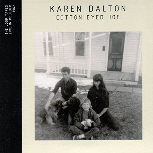 Karen Dalton - Cotton Eyed Joe ' Live In Boulder 1