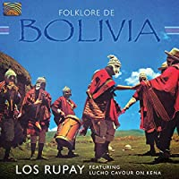 ボリビアのフォルクローレ (Folklore De Bolivia)