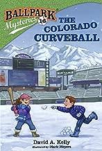 Ballpark Mysteries #16: The Colorado Curveball