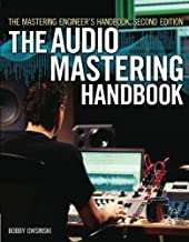 The Mastering Engineer's Handbook: The Audio Mastering Handbook 2nd edition by Owsinski, Bobby (2007) Paperback